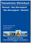 Thematisches Wörterbuch Deutsch - Neu-Norwegisch