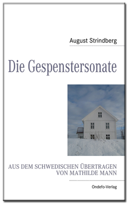 August Strindberg Die Gespenstersonate