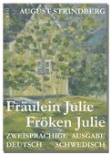 Strindberg Fräulein Julie - Zweisprachige Ausgabe Schwedisch-Deutsch