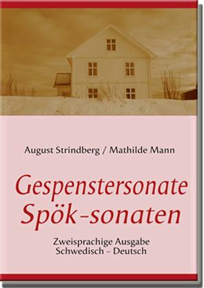 Die Gespenstersonate - Spök-sonaten Zweisprachige Ausgabe Schwedisch - Deutsch