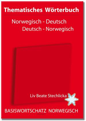 Thematisches Wörterbuch Norwegisch-Deutsch